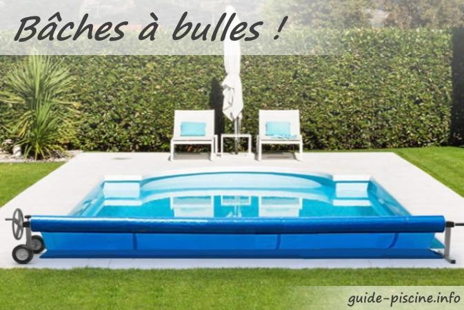 Meilleures bâches à bulles pour piscine ronde, ovale, carré, ou rectangulaire, sur enrouleur et sur mesure, de qualité et pas cher top3